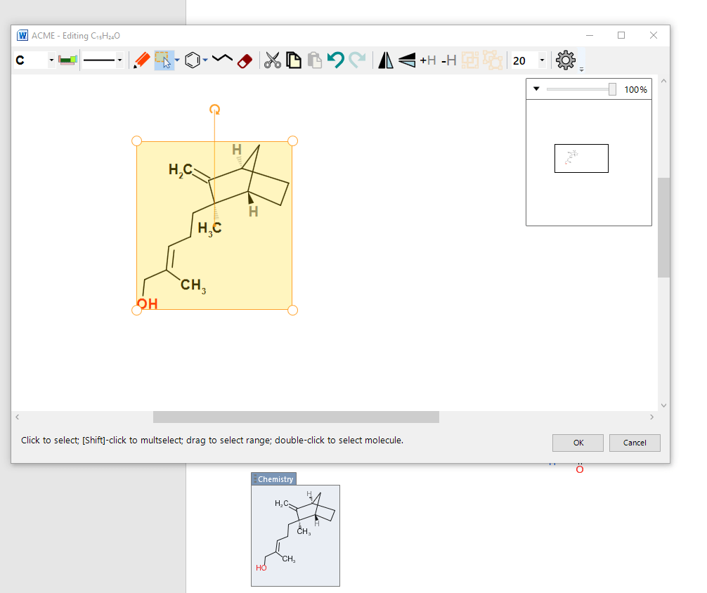 W ACME - Editing C,sHuO 20 100% CH3 Click to select; [Shift-click to multselect; drag to select range; double-click to select molecule. Chemistry